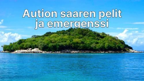 Aution saaren pelit ja emergenssi