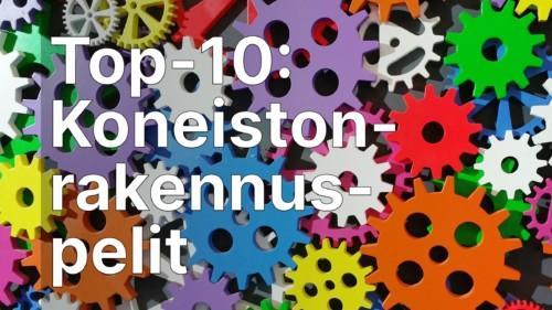 Top-10 koneistonrakennuspelit