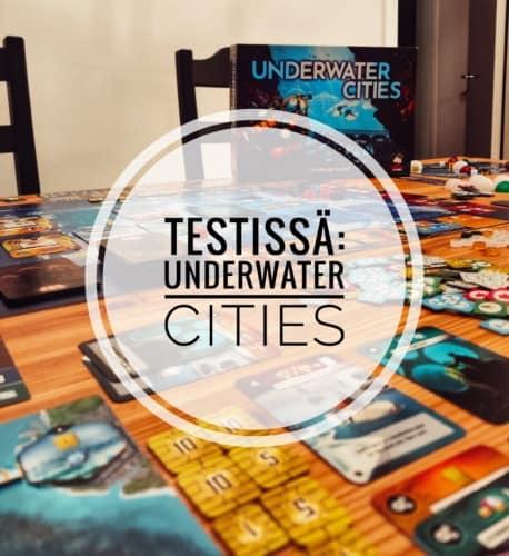 Testissä: Underwater Cities