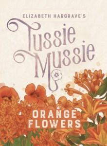 Tussie Mussie: Orange Flowersin kansi