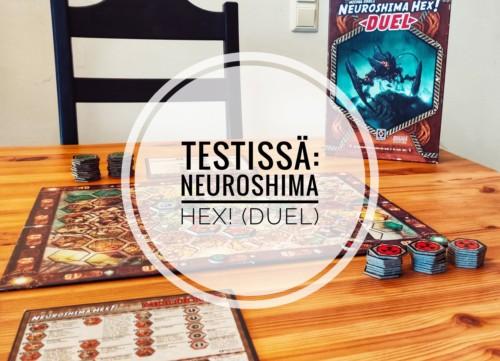 Testissä: Neuroshima Hex! (Duel)